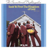 The Sensational Nightingales - Seek Ye First The Kingdom Of God