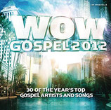 WOW Gospel 2012 : 30 of The Year's Top Gospel Artists And Songs (2-CD)