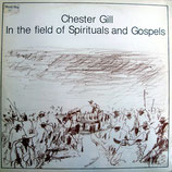 Chester Gill - In The Field Of Spirituals And Gospels
