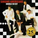 Singing Americans - Double CD Set (Black and White + Live and Alive) -