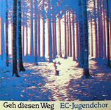 EC-Jugendchor - Geh diesen Weg