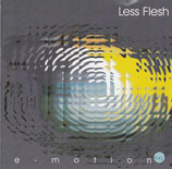 LESS FLESH : E-Motion