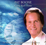 Pat Boone - Going Back Home : Timeless Classics; 28 Well Beloved Inspirational Favourites