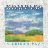 Musikgruppe KOMPASS - In Seinem Plan