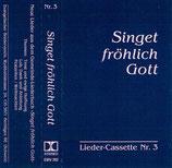EBV - Singet fröhlich Gott - Lieder-Cassette Nr.3