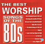 The Best Worship Songs Of The 80s (Maranatha Singers)
