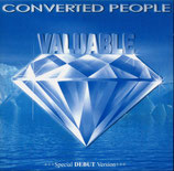 CONVERTED PEOPLE - Valuable