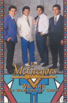 The McGregros - We Are Warriors Of Christ