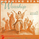 Morning Star - Worship (with Leonard Jones & Matthew Donovan)