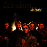 ECHELON - Shiver