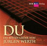 Jürgen Werth - DU : Die besten Lieder von Jürgen Werh (2-CD)