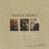 Marcel Buergi - So wie ich bin