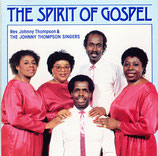 The Johnny Thompson Singers - The Spirit of Gospel