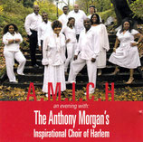 A.M.I.C.H - An Evening with The Anthony Morgan's Inspirational Choir of Harlem