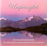 Ursprünglich: Chor, Solisten und Instrumentalisten des Bruno Gröning-Freundeskreises