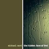 Michael Card - The Hidden Face Of God
