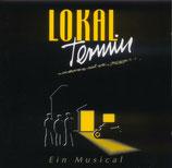 Lokal Termin - Ein Musical