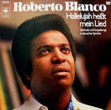 Roberto Blanco - Hallelujah heisst mein Lied