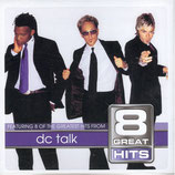 DC Talk - 8 Great Hits