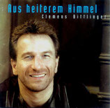 Clemens Bittlinger - Aus heiterem Himmel