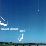 Roadside Monument - Frodus