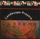 Landscape Prayers : Lontano (Natal, South-Africa)