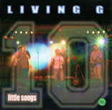 LIVING G - Little Songs