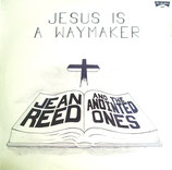 Jean Reed & The Anointed Ones - Jesus Is A Waymaker