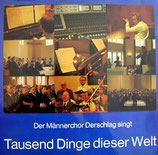 Männerchor Derschlag - Tausend Dinge dieser Welt