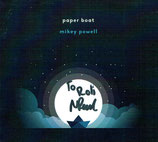 Mikey Powell - Paper Boat