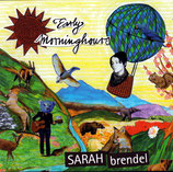 Sarah Brendel - Early Morninghours