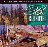 ALLELUIA WORSHIP BAND : Be Glorified