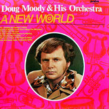 Doug Moody & His Orchestra - A New World