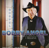 Bobby Angel - I Believe