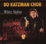 Bo Katzman Chor : White Nights