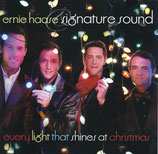 Ernie Haase & Signature Sound - Every Light That Shines On Christmas