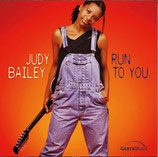 Judy Bailey - Run To You