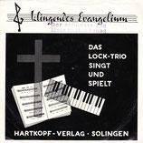 Trio Otto Lock - Klingendes Evangelium
