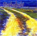 Stachudraht - Mitenang