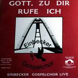 Einbecker Gospel Chor - Gott, zu Dir rufe ich (