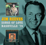 Jim Reeves - Songs Of Love & Nashville '78