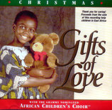 African Children's Choir - Gifts of Love