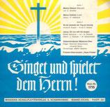 """Gelsenkirchener Missions-Chor / Freizeit-Gitarrenchor """"Haus Friede"""" - Singet und spielet dem Herrn 1716"""