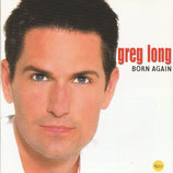 Greg Long -  Born Again