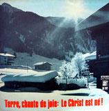 Frohe Botschaft im Lied - Terre, chante de joie : Le Christ est né!