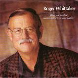 Roger Whittaker - Was ist schon dabei, wenn wir zwei uns lieben