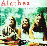 Alathea - What Light Is All About