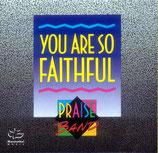 Praise Band 2 - You Are So Faithful