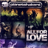 Planetshakers - All For Love