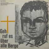 Young Preachers - Geh ruf es über alle Berge (Negro-Spirituals mit den Young Preachers unter der Leitung von Sonja und Ernst Sieber)